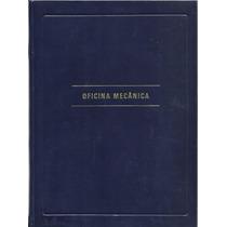 308 Lvs- Livro 1986- Oficina Mecânica A Mecânica Da Linha 86