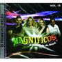 Cd Banda Magnificos O Primeiro Beijo Vol.15 Original + Frete