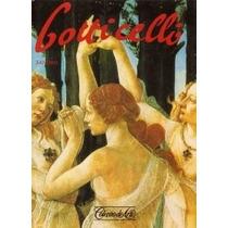 Livro Botticelli Coleção Arte Editora Globo Livro Grande N
