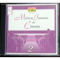 Cd Músicas Imortais Do Cinema - Vol. 2 - Coleção O Dia