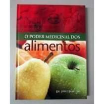 Revista O Poder Medicinal Dos Alimentos Dr. Jorge Pamplona