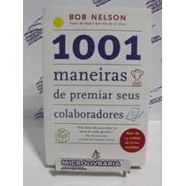 Livro - 1001 Maneiras De Premiar Seus Colaboradores - Bob