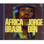 Cd Jorge Ben - África Brasil - 1976 - Novo Lacrado***