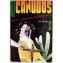 Livro Canudos - Santos E Guerreiros Em Luta Ed:melhoramento