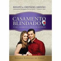 Livro - Casamento Blindado - Edição Especial De Luxo #