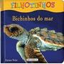 Livro De Filhotinhos - Bichinhos Do Mar