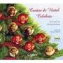 Livro:contos De Natal Celebris- Acompanha Cd-marcos Linhares