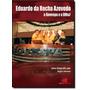 Eduardo Da Rocha Azevedo - A Bovespa E A Bm&f