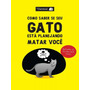 Como Saber Se Seu Gato Esta Planejando Matar Voce - Geektopi