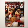 Revista Decoração De Natal Guirlandas Árvores Cestas N°2005