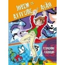 Livro Jovem=atitude+ação--fernando Carraro=ftd Editora Livr