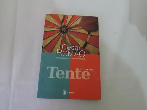 Livro Tente Outra Vez Cesar Romao