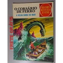 Revista O Corsário De Ferro - A Velha Dama Do Mar