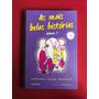 Livro - As Mais Belas Histórias - Vol. 1 - Seminovo Original