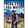 Vivo Pela Tua Morte - Dvd - Steve Reeves - Wayde Preston