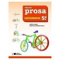Projeto Prosa - Geografia - 5ª Ano - 2ª Ed. 2011 Sa