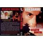 Dvd Desafio Mortal Van Damme Dublado Rarissimo
