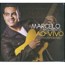 Cd Marcelo Nascimento - Prosperarei (ao Vivo) * Lançamento