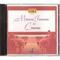 Cd Músicas Imortais Do Cinema - Vol. 4 - Coleção O Dia