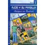 Alejo Y Su Pandilla A1-a2 Libro 1: En Madrid (incluye Cd)