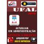 Apostila Digital Concurso Ufal Auxiliar Administracao 2016