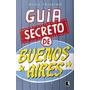 Livro Guia Secreto De Buenos Aires Original