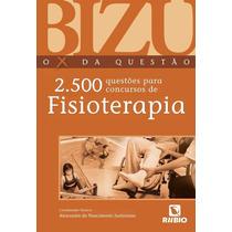 Livro - Bizu Fisioterapia - 2.500 Questões Para Concursos