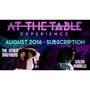 At The Table August 2016 Subscription Video