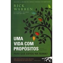 Livro Uma Vida Com Propósitos * Rick Warren * Editora Vida