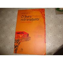 O Livro Extravagante E Outros Poemas José Jorge Letria