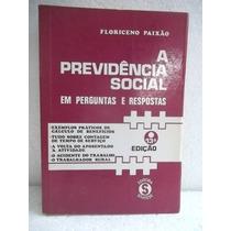 A Previdência Social Em Perguntas E Respostas - Livro