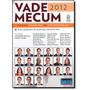 Vade Mecum 2012: Com Foco No Exame Da Oab E Em Concursos Pu
