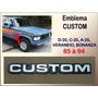 Emblema Custom P/d-20 C-20 A-20 Veraneio Bonanza 85 À 94 Unt