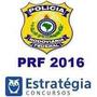 Prf 2016 - Estratégia Concursos - Completo - Vídeos + Pdf