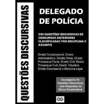 Questões Discursivas De Delegado De Polícia Com Respostas