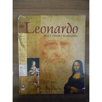 Livro Leonardo Arte E Ciência Editora Globo