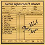 Cd Glenn Hughes / Geoff Downes The Work Tapes (importado)