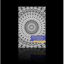 Livro Despertar Com Graça, Autora Graça Pimentel/arqueologia