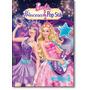 Barbie Princesa & Pop Star - Coleção Adesivos Filmes Da B