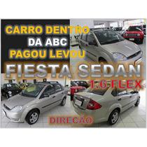 Fiesta Sedan 1.6 Flex Ano 2007 - Financio Sem Burocracia