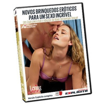 Novos Brinquedos Eróticos Para Um Sexo Incrível - Dvd Filme