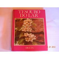 Tesouro Do Lar 2 - Editora Delta 1970 - Rarissímo Capa Dura