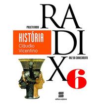 Projeto Radix História 6º Ano