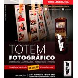 Totem Fotográfico - Foto Lembrança