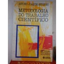 Metodologia Do Trabalho Científico Antonio Joaquim Severino