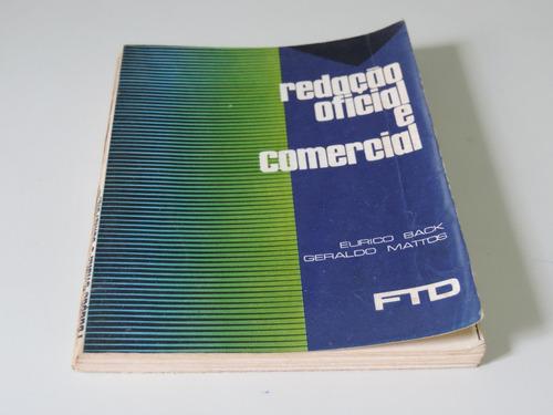 Livro Redação Oficial E Comercial Eurico Back