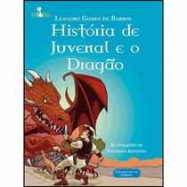 Livro História De Juvenal E O Dragão: Coleção Vapt Vupt