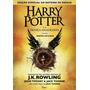 Livro Harry Potter E A Crian�a Amaldi�oada Brochura Novo