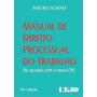 Manual De Direito Processual Do Trabalho Schiavi 2016 Pdf