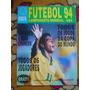 Futebol 94 -com Tabela - Romario - Seleção Brasileira